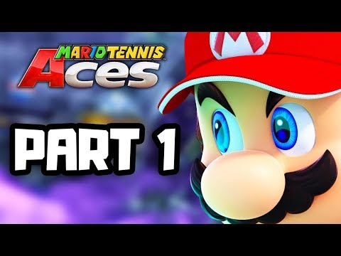 Mario Tennis Aces Gameplay Walkthrough Part 1 - TOURNAMENT TIME! (New Switch Games)