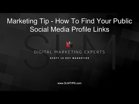 Marketing Tip - How To Find Your Public Social Media Profile Links