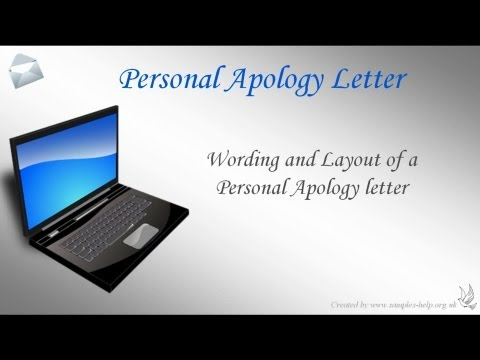 How to write a Personal Apology Letter ***