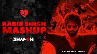 Kabir Singh Mashup   DJ Shadow Dubai   Shahid Kapoor, Kiara Advani