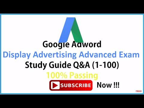 100% Passing Google AdWords Display Advertising Advanced Exam, Live Exam Scored