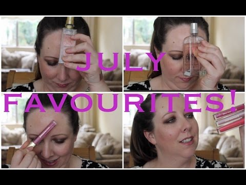 July Favourites / Lovely Girlie Bits