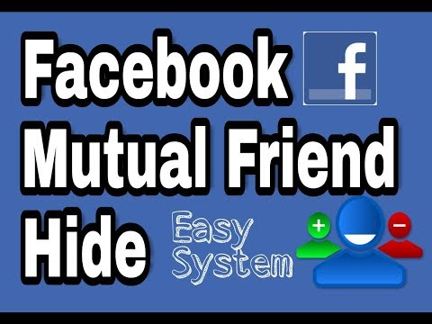 How to hide facebook mutual friend ᴴᴰ