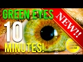 🎧 GET GREEN EYES IN 10 MINUTES! SUBLIMINAL AFFIRMATIONS BOOSTER! RESULTS NOW! CHANGE YOUR EYE COLOR!