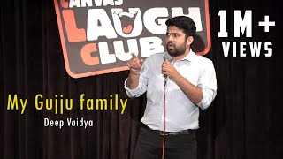 My Gujju Family   Stand-Up Comedy by Deep Vaidya