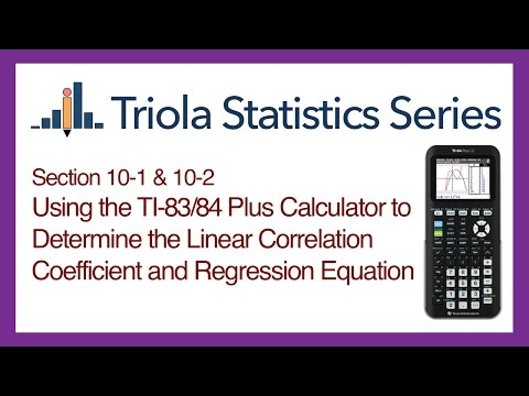 TI 83/84 Section 10-1 & 10-2: Using the TI-83/84 for the Corr. Coeff. and Regression Equation