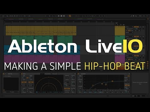 Making a Simple Hip-Hop Beat | Ableton Live 10