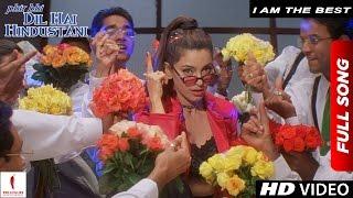 I Am The Best Full song | Juhi Chawla | Phir Bhi Dil Hai Hindustani | Shah Rukh Khan