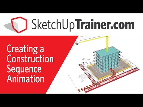 SketchUp Tutorial: Construction Sequence Animation in