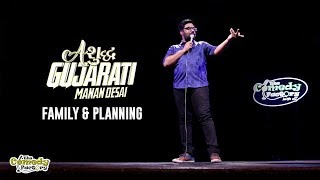 Family & Planning | Ashudh Gujarati | Stand Up Comedy by Manan Desai
