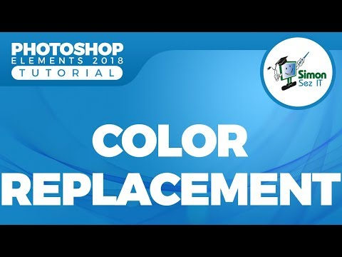 How to Replace Color in Adobe Photoshop Elements 2018