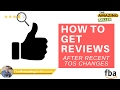 ► The right way to get reviews on Amazon after recent TOS changes