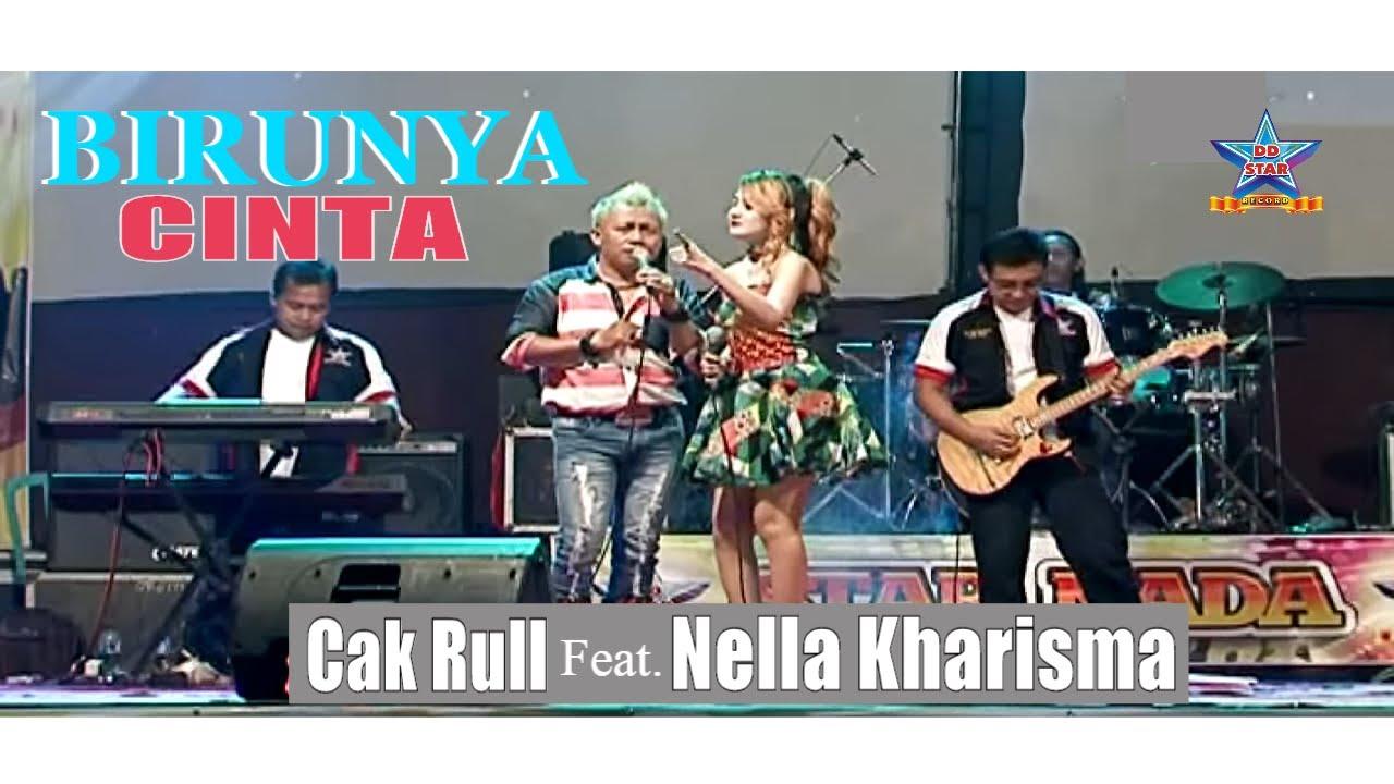 Nella Kharisma feat. Cak Rull - Birunya Cinta