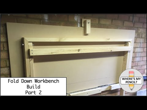 Fold Down Workbench - How to Build - Part 2 of 2
