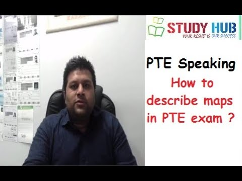 How to describe maps in PTE exam ?