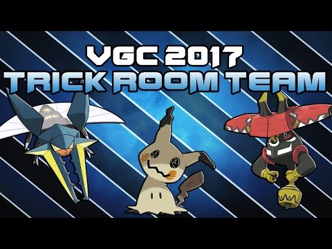 VGC 2017 TRICK ROOM TEAM| Moves and Ev's | Pokemon Sun and Moon