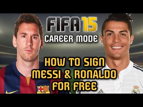 HOW to Sign MESSI and RONALDO for FREE - Career Mode, FIFA 15