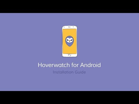 Hoverwatch for Android Installation Guide