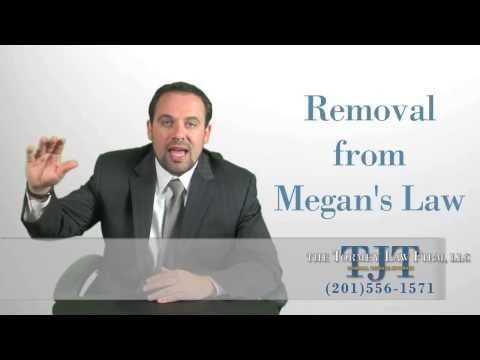 Megan's Law Removal NJ - Laws and Guidelines - Pursuing Removal on Megan's Law Registry