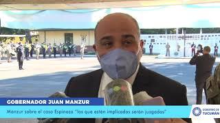 """Manzur sobre el caso Espinoza """"los que estén implicados serán juzgados"""""""