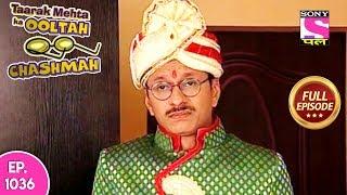 Taarak Mehta Ka Ooltah Chashmah - Full Episode 1306 - 14th July, 2018