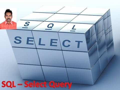 SQL Tutorial 8: The Select Query