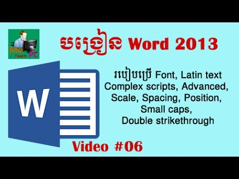 Microsoft Word 2013 - #06 : Font, Font Size, Latin text, Complex scripts, Advanced