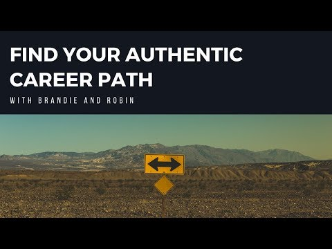 Find Your Authentic Career Path