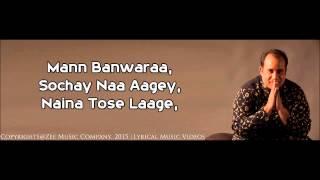 Naina Tose Lage - Rahat Fateh Ali Khan - With Lyrics