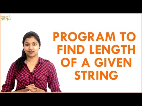 Program to Find Length of the Given String | Frequently Asked Programming Questions | TalentSprint