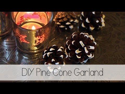 DIY - Pine Cone Garland