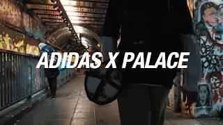 best service 5ceda 68b4f ADIDAS X PALACE — HYPEBEAST WITH FOOTBALL FREESTYLE SKILLS