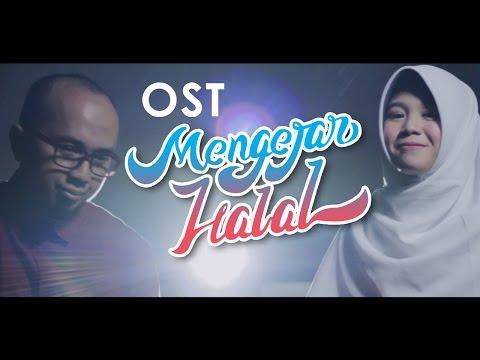 MENGEJAR HALAL by Riang & Ace - OST. Film Mengejar Halal [13 APRIL 2017 DI BIOSKOP]