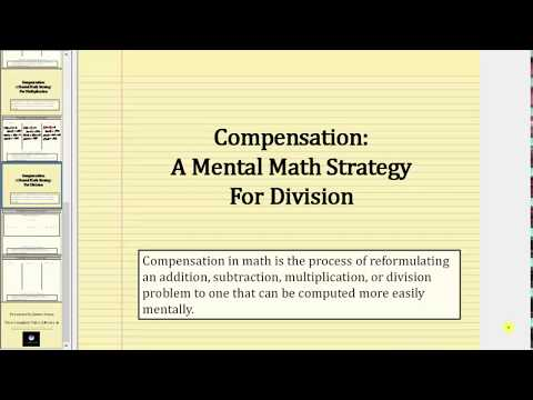 Mental Math: Division Using Compensation