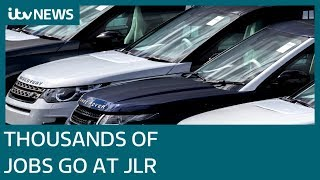 Thousands of jobs to go at Jaguar Land Rover | ITV News