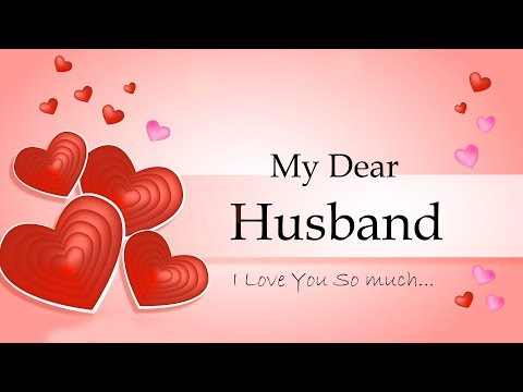 My Dear Husband I Love You - Love Message For Husband- Whatsapp Status For Husband