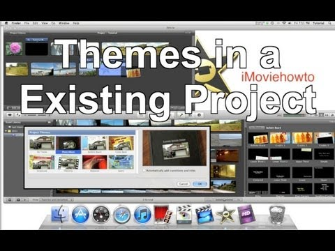iMovie 11 - Using Themes in a Existing Project