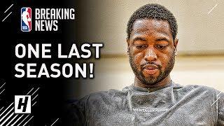 BREAKING NEWS: Dwyane Wade Will Play his Last Season for Miami Heat #OneLastDance