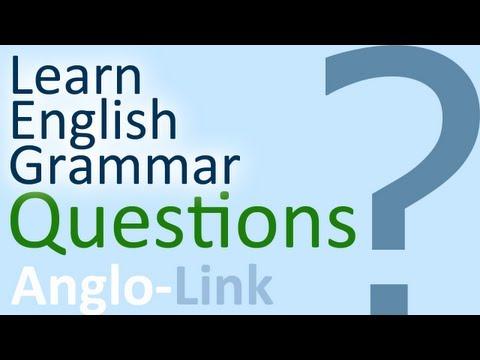 Questions - Learn English Grammar