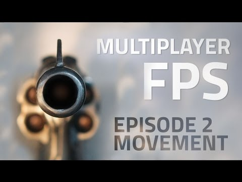 Making a Multiplayer FPS in Unity (E02. Movement) - uNet Tutorial