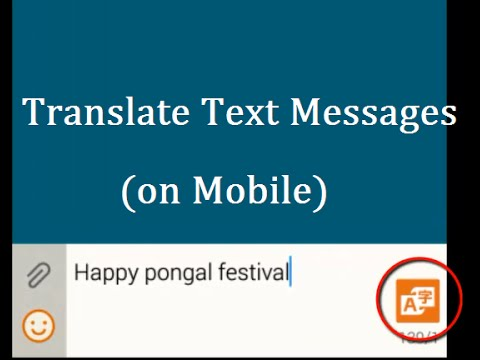 How to translate text messages to any language on android mobile SAMSUNG Galaxy Note 4