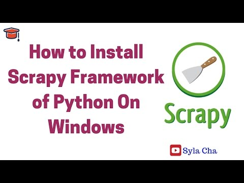 How to install Scrapy framework of Python On Windows