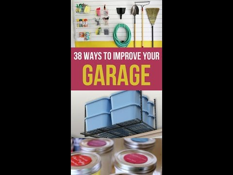 38 Ways To Organize and Declutter Your Garage
