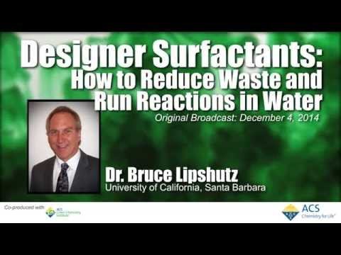 Designer Surfactants: How to Reduce Waste & Run Reactions in Water