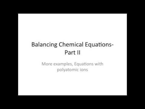 Balancing Chemical Equations Part II - Chemistry Tutorial