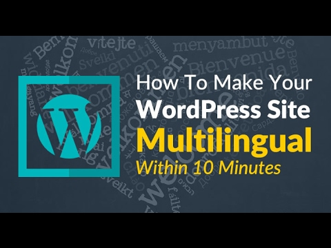 Make Your Wordpress Site Multilingual in 3 Mins