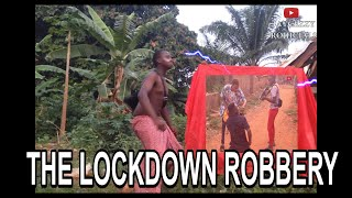THE LOCKDOWN ROBBERY (JAYCEZZY COMEDY SKIT E.p 10)