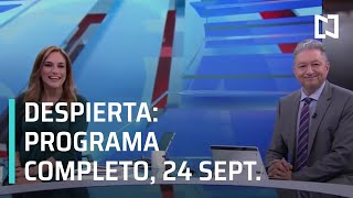 Despierta - Programa Completo 24 de Septiembre 2019