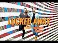 Phill - Locked Away (Ft. Raphael Carius) [LYRIC VIDE]