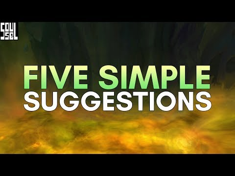 Five simple changes that will probably improve WoW.